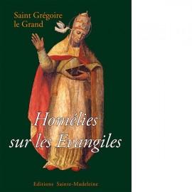 Homélies sur les Evangiles, Saint  Grégoire le Grand