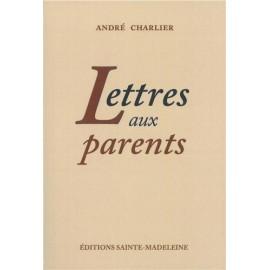 Lettres aux parents, André Charlier