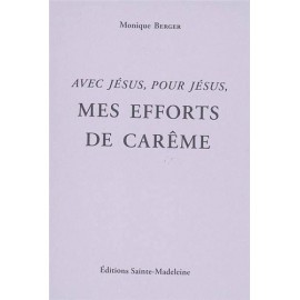 Mes Efforts de Carême