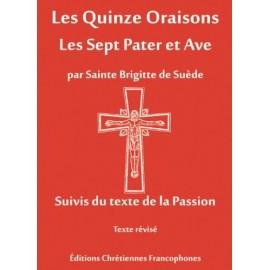 Les Quinzes Oraisons - Les Sept Pater et Ave